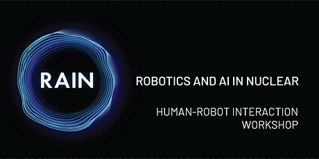 Human-Robot Interaction for Nuclear workshop tickets