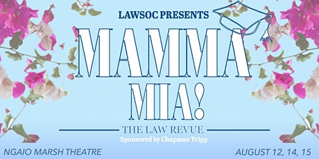 LAWSOC presents: Mamma Mia! The Law Revue tickets