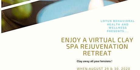 A Virtual  Rejuvenation Clay Retreat tickets