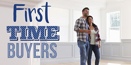 First Time Home Buyer class - Learn how to buy a home and about financing tickets