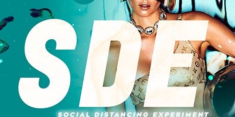 SDE: SOCIAL DISTANCING EXPERIMENT @ 15/40. FREE W/RSVP! tickets