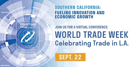 World Trade Week Virtual Conference tickets