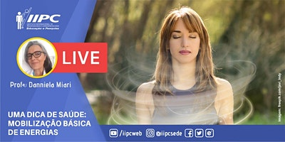 Live – Uma Dica de Saúde – Mobilização Básica de Energias