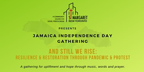 Jamaica Independence Day Gathering: And Still We Rise tickets