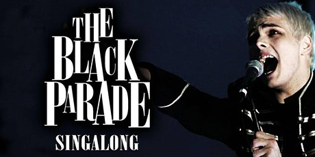 The Black Parade Singalong tickets