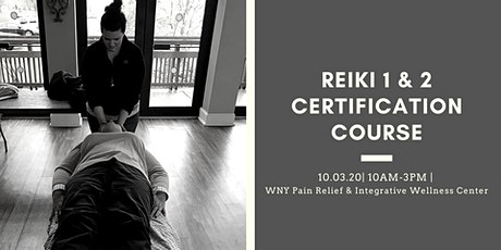 Reiki 1 & 2 Certification tickets