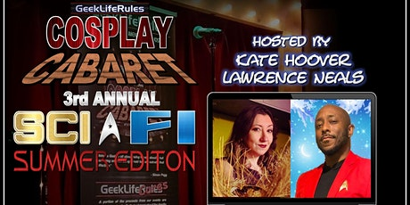 GeekLifeRules: NY Cosplay Cabaret™ - 3rd ANNUAL SCI FI SUMMER EDITION biglietti