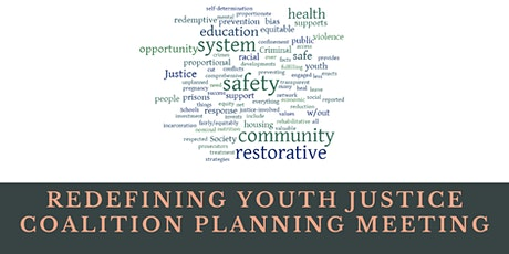 Redefining Youth Justice Coalition Planning Meeting tickets