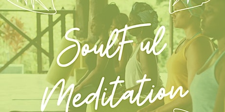 Soulful Meditation tickets