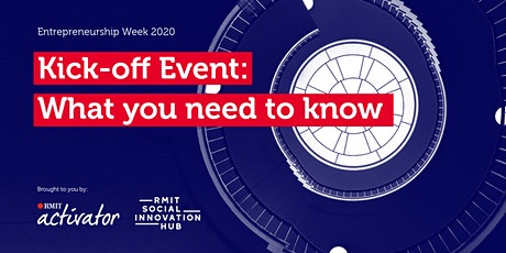 Entrepreneurship Week 2020 Kick-off Event: What you need to know tickets