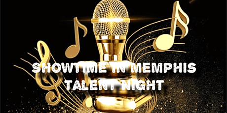 Showtime In Memphis Talent Night tickets