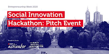Entrepreneurship Week 2020 Social Innovation Hackathon: Pitch Event tickets