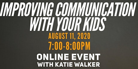 Improving Communication With Your Kids tickets