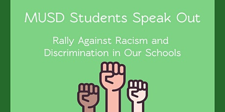 MUSD Students Speak Out-Rally against Racism &Discrimination in our schools tickets