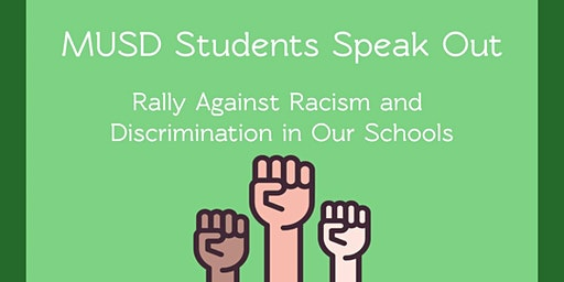 MUSD Students Speak Out-Rally against Racism &Discrimination in our schools