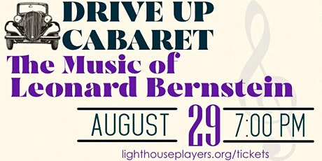 Leonard Bernstein Cabaret Drive Up Youth Tickets tickets