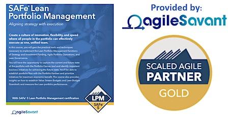 SAFe 5.0 Lean Portfolio Management - Remote - 4 x Half-Days - 12:00 - 5PM tickets