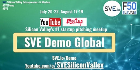 SVE Startup Pitching Demo  August -  #SVEDemo tickets