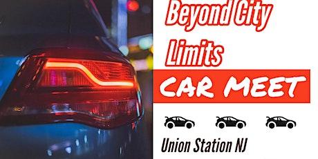 Beyond City Limits Car Meet Up tickets