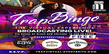 Trap Bingo: A Virtual Experience #StayHome tickets