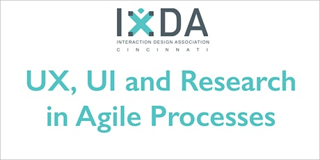 UX, UI and Research in Agile Processes tickets
