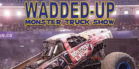 WADDED UP MONSTER TRUCK TOUR HUMBERSTONE SPEEDWAY Port Colborne ON tickets