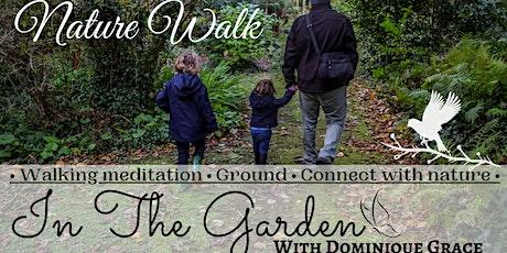 OM Grown Garden: Nature Walk Meditation tickets