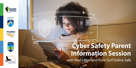 Ashdale Cluster Cyber Safety Parent Information Session tickets
