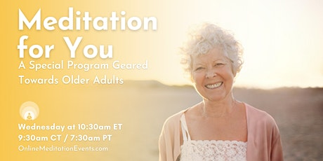 Meditation For You: A Special Program Geared Towards Older Adults tickets