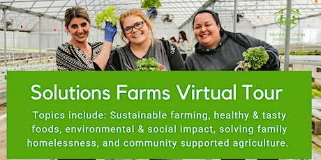 Solutions Farms Virtual Tour 8-5-2020 tickets