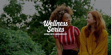 Wellness Series tickets