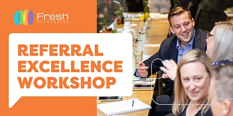 Referral Excellence Workshop with Craig Stephens tickets