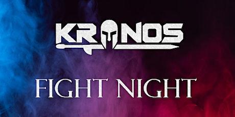KRONOS FIGHT NIGHT tickets