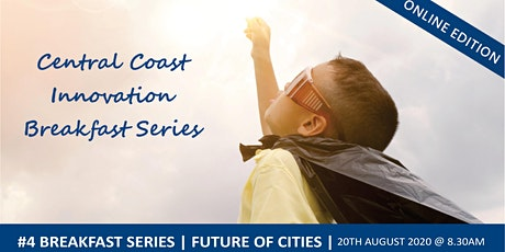 Central Coast Innovation Breakfast | Future of Cities tickets