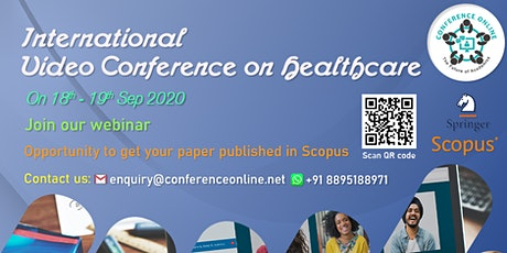 International Video Conference on Healthcare(IVCH) tickets