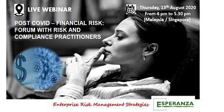 POST COVID - FINANCIAL RISK: FORUM WITH RISK AND COMPLIANCE PRACTITIONERS tickets