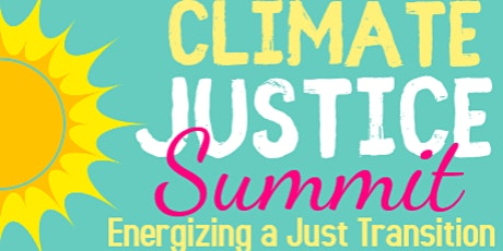 Climate Justice Summit: Energize a Just Transition - Oct 3-4, 2020 Tickets