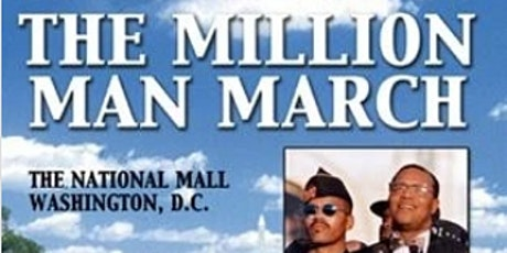 The Holy Day of Atonement: Million Man March (October 16, 1995) tickets