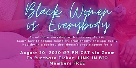 Black Women vs. Everybody Masterclass tickets