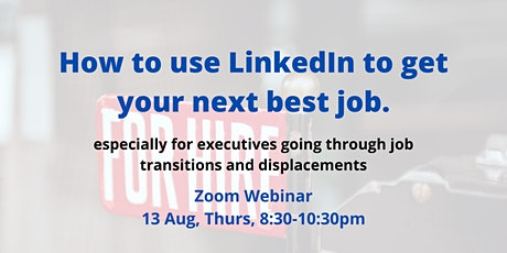 How to use LinkedIn to get your next best job. tickets