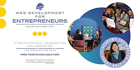 Academy PGH: Web Development For Entrepreneurs tickets