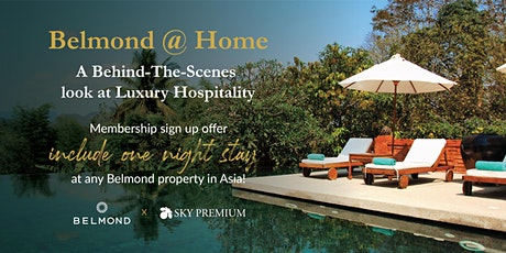[WEBINAR] Belmond @ Home: A Behind-The-Scenes look at Luxury Hospitality tickets