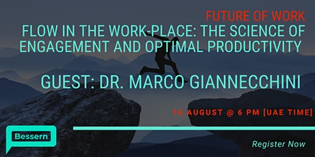 Flow in the Work-Place: The Science of Engagement and Optimal Productivity tickets