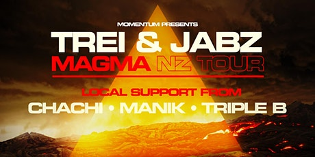 TREI & JABZ - Magma NZ Tour // CHRISTCHURCH tickets