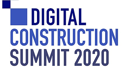 Digital Construction Summit 2020 tickets