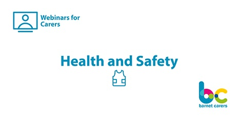 Health and Safety for Carers- Webinars for Carers tickets
