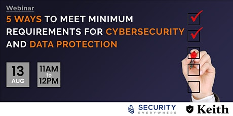 5 ways to meet minimum requirements for cybersecurity and data protection tickets