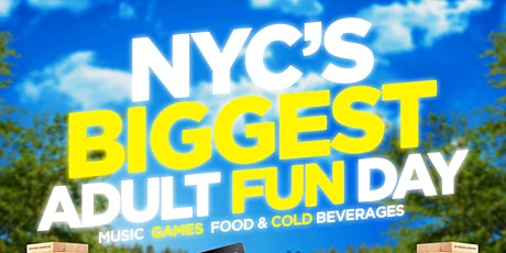 NYC ADULT FUN DAY ! tickets