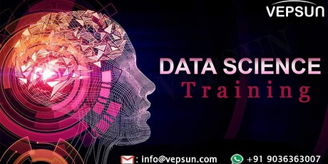 Data science online training At Vepsun Technologies ( Weekend live classes) tickets