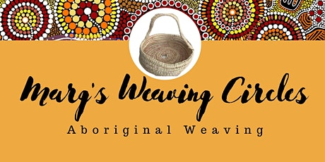 Marg's Weaving Circle tickets